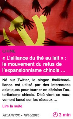 Societe l alliance du the au lait le mouvement du refus de l expansionnisme chinois s e tend en asie