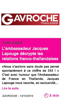 Societe l ambassadeur jacques lapouge decrypte les relations franco thailandaises