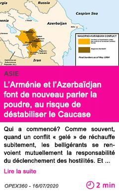 Societe l armenie et l azerbaidjan font de nouveau parler la poudre au risque de destabiliser le caucase