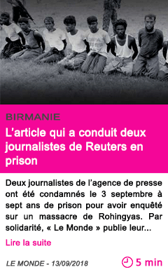 Societe l article qui a conduit deux journalistes de reuters en prison