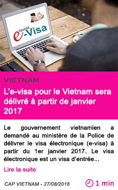 Societe l e visa pour le vietnam sera delivre a partir de janvier 2017