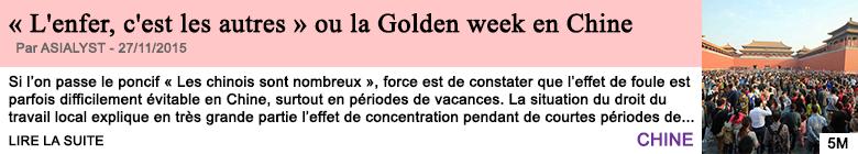 Societe l enfer c est les autres ou la golden week en chine 1