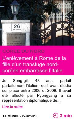 Societe l enlevement a rome de la fille d un transfuge nord coreen embarrasse l italie page001