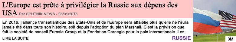 Societe l europe est prete a privilegier la russie aux depens des usa