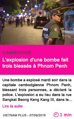 Societe l explosion d une bombe fait trois blesses a phnom penh