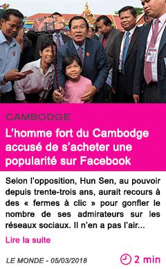 Societe l homme fort du cambodge accuse de s acheter une popularite sur facebook