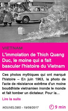 Societe l immolation de thich quang duc le moine qui a fait basculer l histoire du vietnam