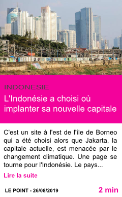 Societe l indonesie a choisi ou implanter sa nouvelle capitale page001