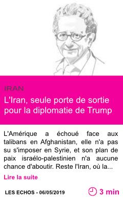 Societe l iran seule porte de sortie pour la diplomatie de trump page001