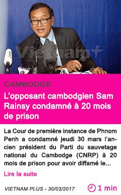 Societe l opposant cambodgien sam rainsy condamne a 20 mois de prison