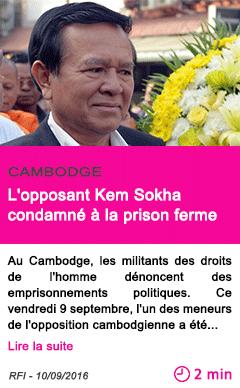 Societe l opposant kem sokha condamne a la prison ferme