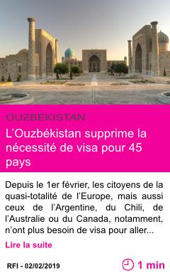 Societe l ouzbekistan supprime la necessite de visa pour 45 pays page001