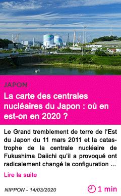 Societe la carte des centrales nucleaires du japon ou en est on en 2020