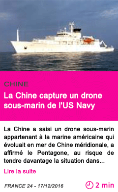 Societe la chine capture un drone sous marin de l us navy
