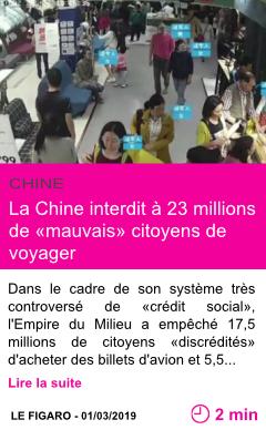Societe la chine interdit a 23 millions de mauvais citoyens de voyager page001