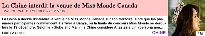 Societe la chine interdit la venue de miss monde canada