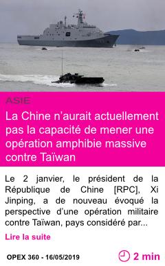 Societe la chine n aurait actuellement pas la capacite de mener une operation amphibie massive contre taiwan page001