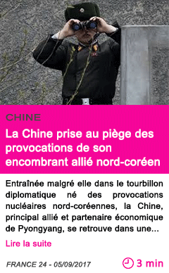 Societe la chine prise au piege des provocations de son encombrant allie nord coreen