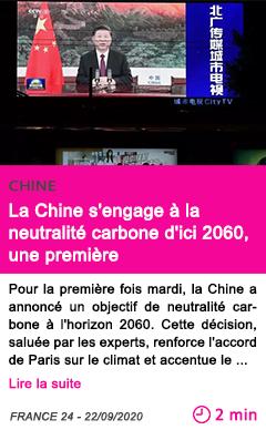 Societe la chine s engage a la neutralite carbone d ici 2060 une premie re