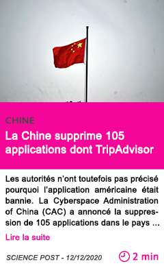 Societe la chine supprime 105 applications dont tripadvisor