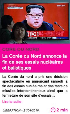 Societe la coree du nord annonce la fin de ses essais nucleaires et balistiques