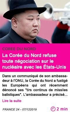 Societe la coree du nord refuse toute negociation sur le nucleaire avec les etats unis