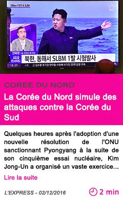 Societe la coree du nord simule des attaques contre la coree du sud
