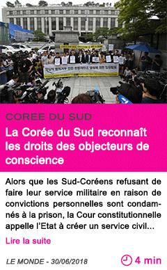 Societe la coree du sud reconnait les droits des objecteurs de conscience
