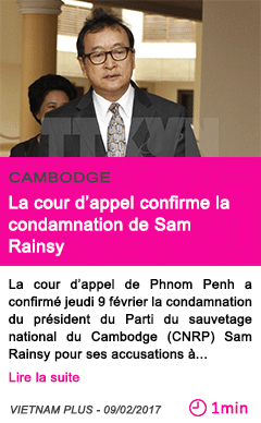 Societe la cour d appel confirme la condamnation de sam rainsy