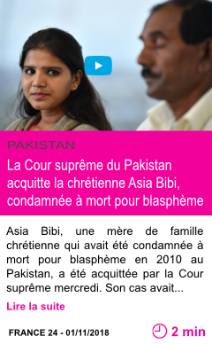 Societe la cour supreme du pakistan acquitte la chretienne asia bibi condamnee a mort pour blaspheme page001