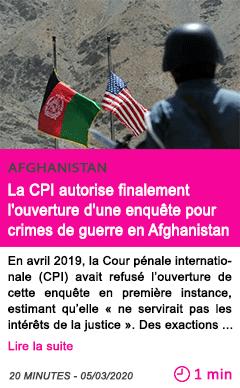 Societe la cpi autorise finalement l ouverture d une enquete pour crimes de guerre en afghanistan