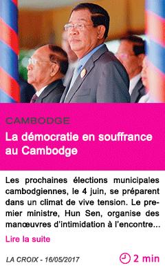 Societe la democratie en souffrance au cambodge