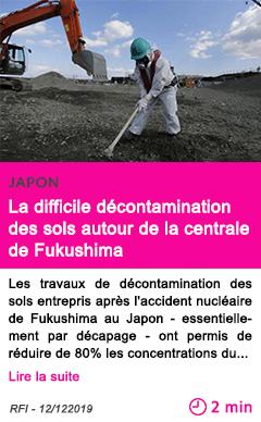 Societe la difficile decontamination des sols autour de la centrale de fukushima