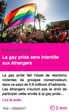 Societe la gay pride sera interdite aux etrangers