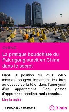 Societe la pratique bouddhiste du falungong survit en chine dans le secret page001