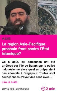 Societe la region asie pacifique prochain front contre l etat islamique