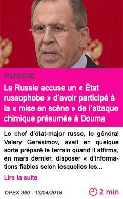 Societe la russie accuse un etat russophobe d avoir participe a la mise en scene de l attaque chimique presumee a douma