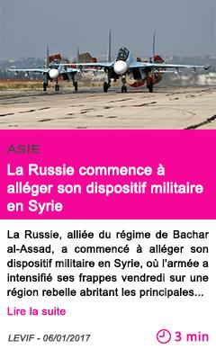 Societe la russie commence a alleger son dispositif militaire en syrie