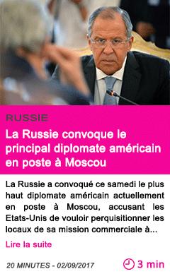Societe la russie convoque le principal diplomate americain en poste a moscou
