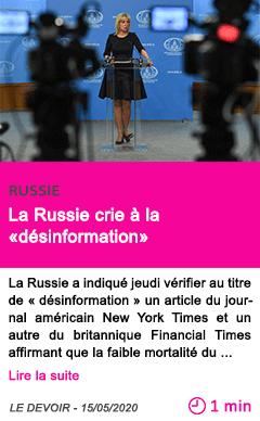 Societe la russie crie a la desinformation