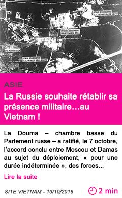 Societe la russie souhaite retablir sa presence militaire au vietnam