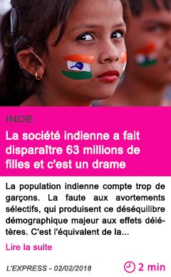 Societe la societe indienne a fait disparaitre 63 millions de filles et c est un drame