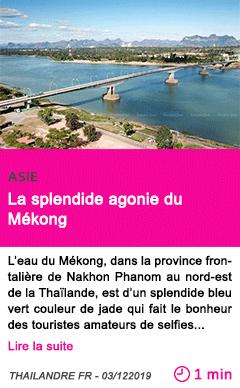 Societe la splendide agonie du mekong