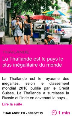Societe la thailande est le pays le plus inegalitaire du monde page001