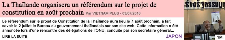 Societe la thailande organisera un referendum sur le projet de constitution en aout prochain
