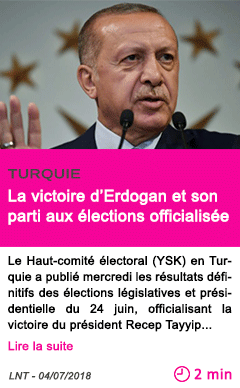 Societe la victoire d erdogan et son parti aux elections officialisee
