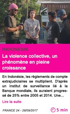 Societe la violence collective un phenomene en pleine croissance