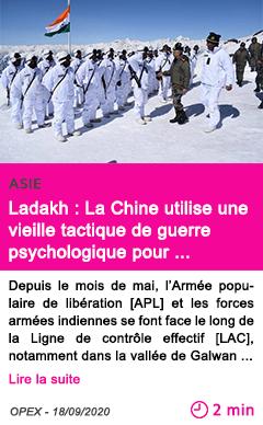 Societe ladakh la chine utilise une vieille tactique de guerre psychologique pour de stabiliser les soldats indiens