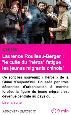 Societe laurence roulleau berger le culte du heros fatigue les jeunes migrants chinois