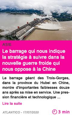 Societe le barrage qui nous indique la strategie a suivre dans la nouvelle guerre froide qui nous oppose a la chine